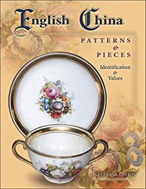 English China Patterns & Pieces 9781574325812