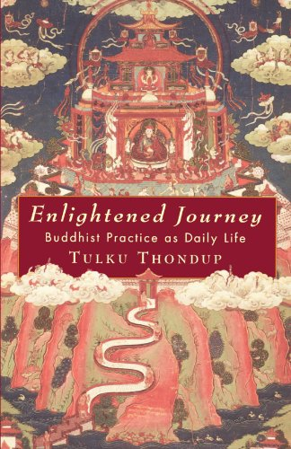 Enlightened Journey: Buddhist Practice as Everyday Life 9781570620218