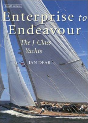 Enterprise to Endeavour,: The J-Class Yachts