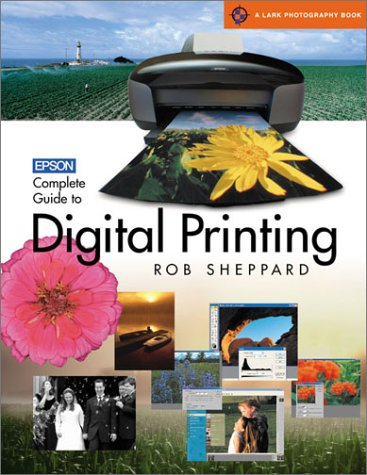 Epson Complete Guide to Digital Printing 9781579904272