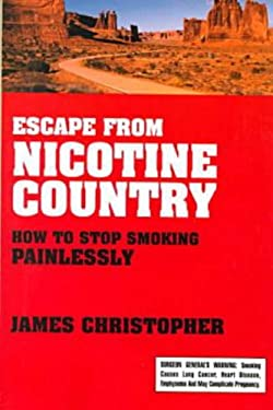 Escape from Nicotine Country 9781573927512