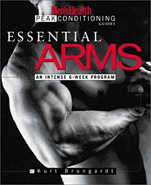 Essential Arms: An Intense 6-Week Program 9781579543082