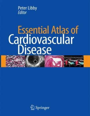 Essential Atlas of Cardiovascular Disease [With CDROM] 9781573403092