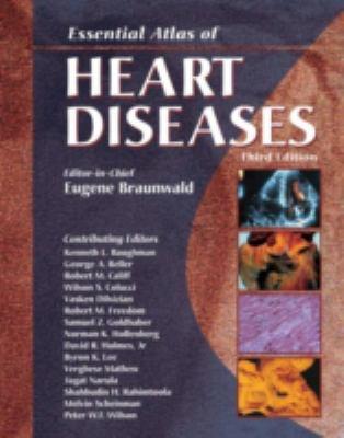 Essential Atlas of Heart Diseases 9781573402149
