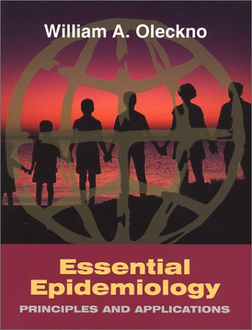 Essential Epidemiology: Principles and Applications 9781577662167