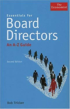 Essentials for Board Directors: An A-Z Guide 9781576603543