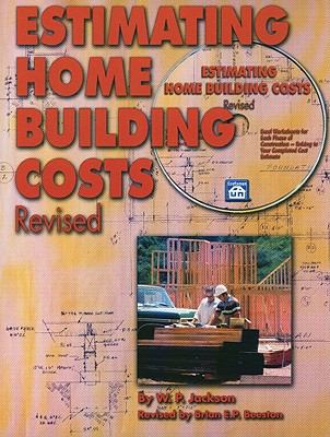 Estimating Home Building Costs [With CDROM] 9781572182059
