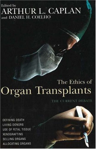 Ethics of Organ Transplants 9781573922241