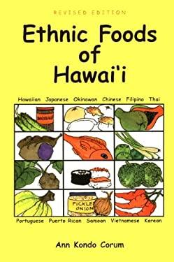 Ethnic Foods of Hawai'i 9781573061179