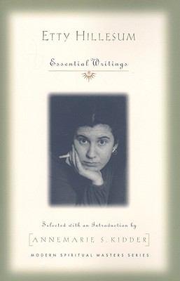 Etty Hillesum: Essential Writings 9781570758386