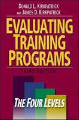 Evaluating Training Programs: The Four Levels 9781576753484