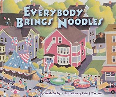 Everybody Brings Noodles 9781575059167