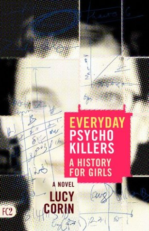 Everyday Psychokillers: A History for Girls 9781573661126