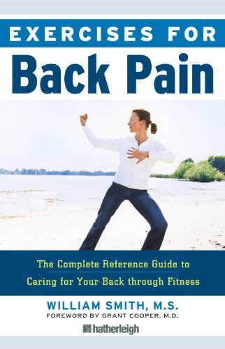 Exercises for Back Pain: The Complete Reference Guide to Caring for Your Back Through Fitness 9781578263042