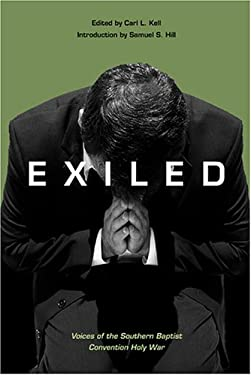 Exiled: Voices of the Southern Baptist Convention Holy War 9781572334489