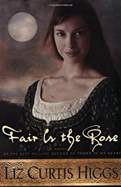 Fair Is the Rose 9781578561278