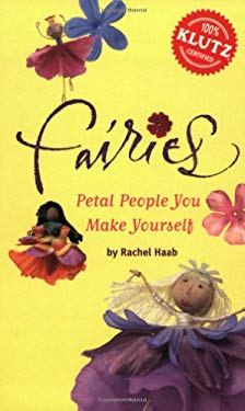 Fairies: Petal People You Make Yourself [With Wooden Beans, Fabric Flower Petals, Etc.]