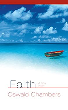 Faith a Holy Walk 9781572930537