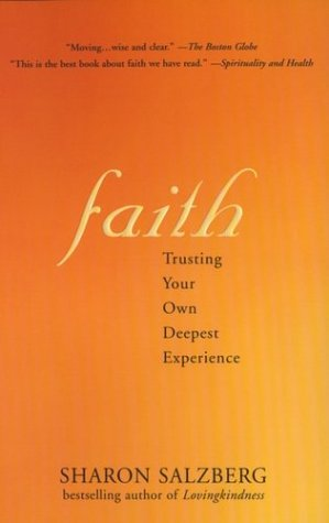 Faith: Trusting Your Own Deepest Experience 9781573223409