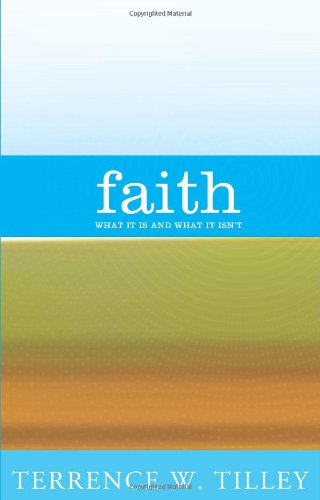 Faith: What It Is and What It Isn't 9781570758799