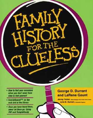 Family History for the Clueless 9781570086588
