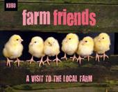 Farm Friends: A Visit to the Local Farm 21065429