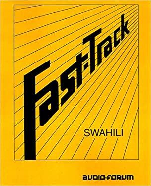 Fast-Track Swahili 9781579700782