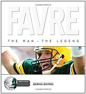 Favre: The Man - The Legend [With CD] 9781572439207