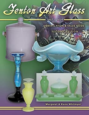 Fenton Art Glass, 1907-1939: Identification & Value Guide 9781574322996