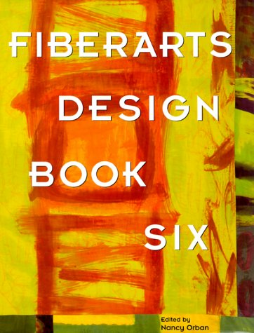 Fiberarts Design Book Six 9781579901264