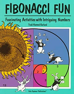 Fibonacci Fun: Fascinating Activities with Intriguing Numbers, Book, 21804 9781572322653
