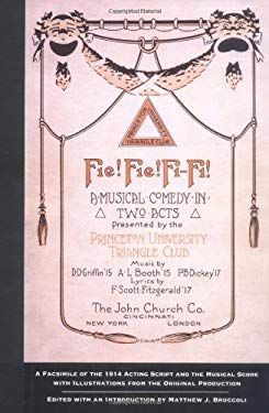 Fie! Fie! Fi-Fi!: A Facsimile of the 1914 Acting Script and the Musical Score 9781570031380