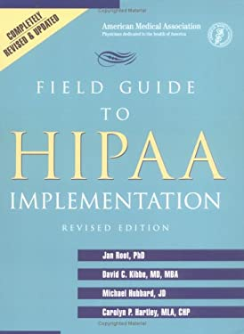 Field Guide to Hipaa Implementation: 9781579475635
