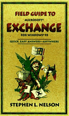 Field Guide to Microsoft Exchange 9781572313057