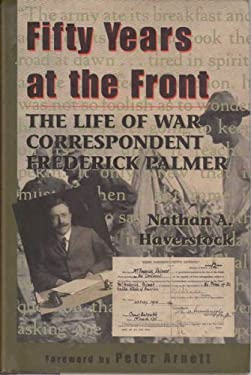 Fifty Years at the Front (H) 9781574880403