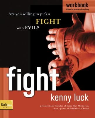 Fight: Are You Willing to Pick a Fight with Evil? 9781578569939