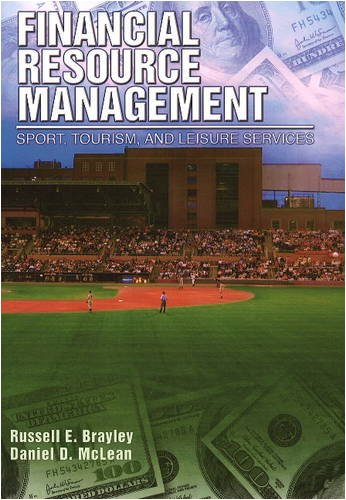 Financial Resource Management: Sport, Tourism, and Leisure Services 9781571675576