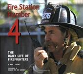 Fire Station Number 4: The Daily Life of Firefighters 7093442