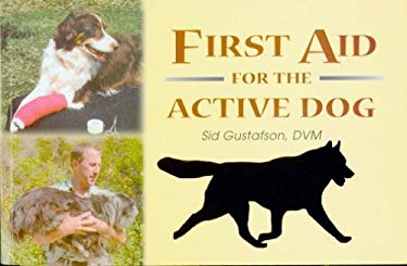 First Aid for the Active Dog 9781577790556