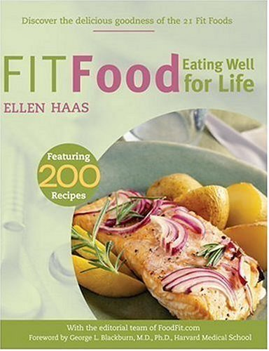 Fit Food: Eating Well for Life 9781578261468