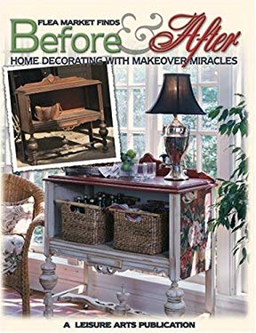 Flea Market Finds: Before and After (Leisure Arts #15916) 9781574862973