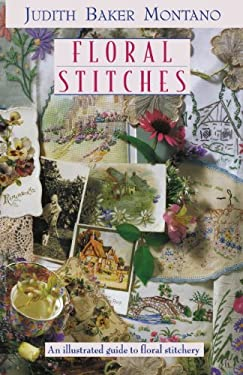Floral Stitches: An Illustrated Guide 9781571201072