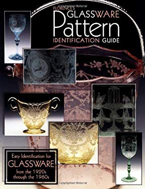 Florences Glassware Pattern Identification Guide 9781574320459