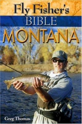 Fly Fisher's Bible Montana 9781571883681