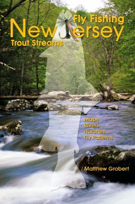 Fly Fishing New Jersey Trout Streams 9781571884176