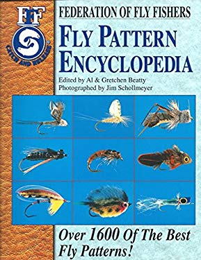 Fly Pattern Encyclopedia: Over 1600 of the Best Fly Patterns 9781571882080