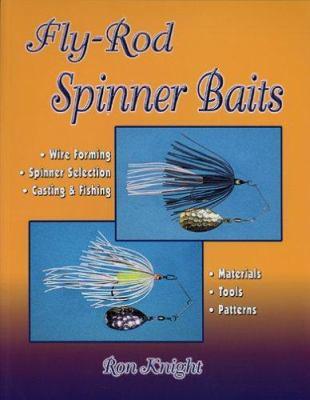 Fly-Rod Spinner Baits 9781571883827