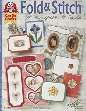 Fold & Stitch for Scrapbooks & Cards 9781574214536