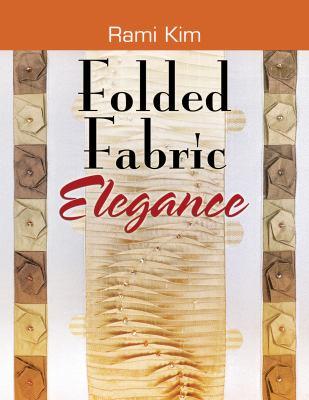 Folded Fabric Elegance 9781574329414