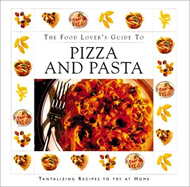 Food Lovers GT Pizza & Pasta(ppr/B 9781571452344